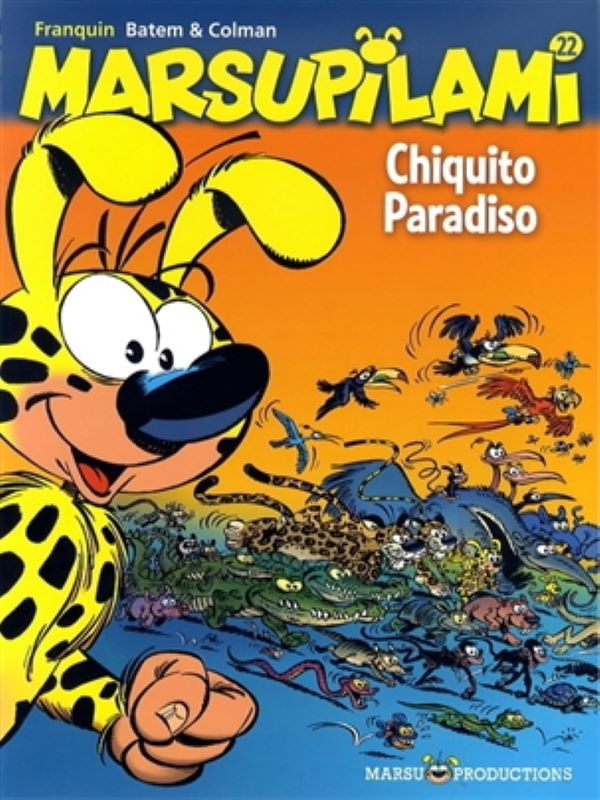 Marsupilami 22- Chiquito paradiso