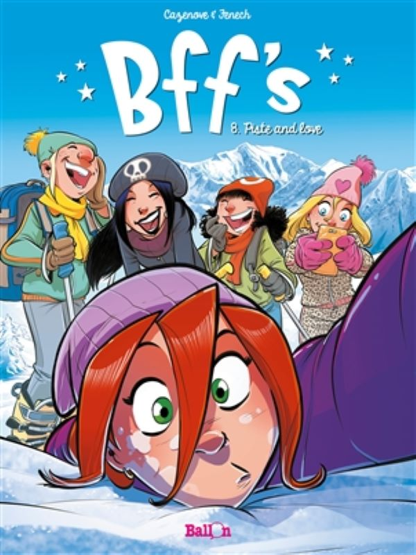 BFF's 8- Piste and love