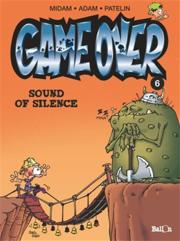 Game over 6- Sound of silence