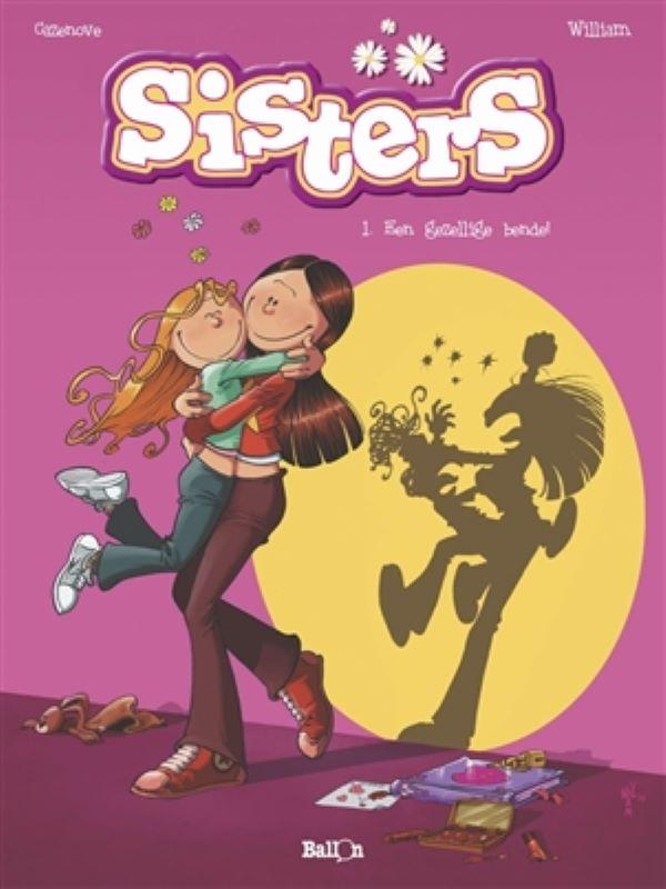 Sisters 1- Een gezellige bende