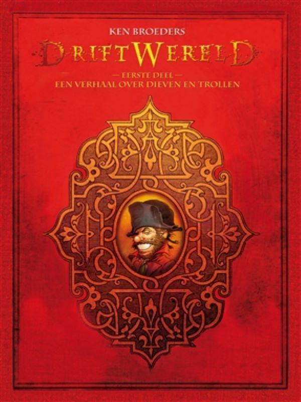 Driftwereld 1- Een verhaal over dieven en trollen - luxe