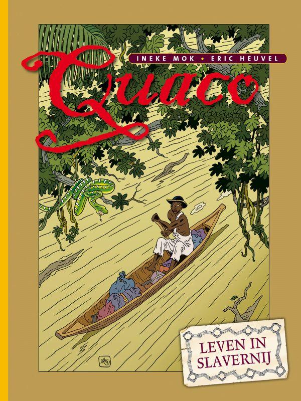 Quaco 1- Leven in slavernij