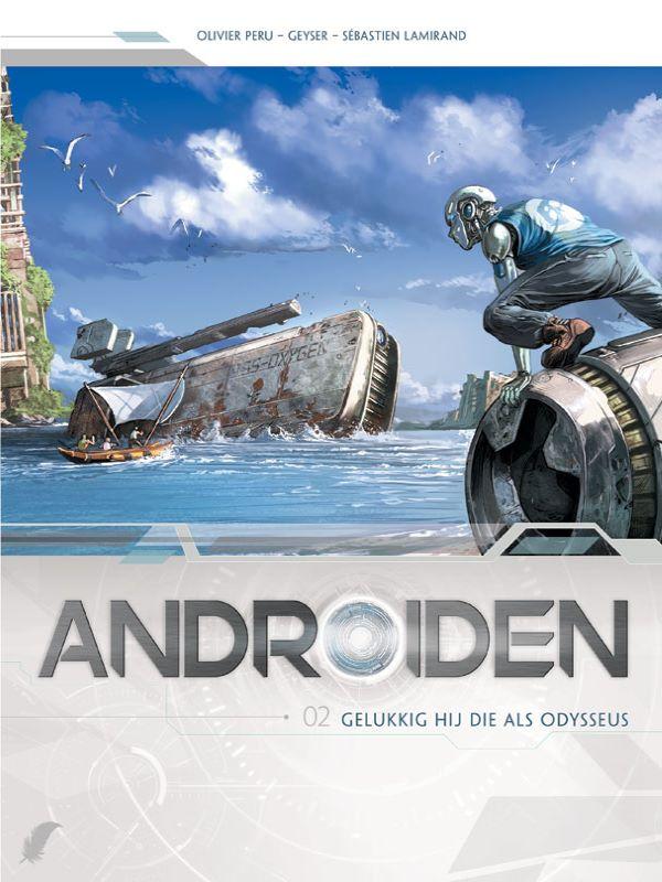 Androiden 2- Gelukkig hij die als Odysseus