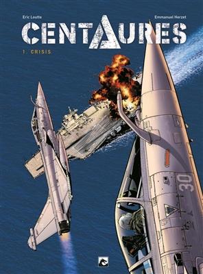 Centaures 1- Crisis