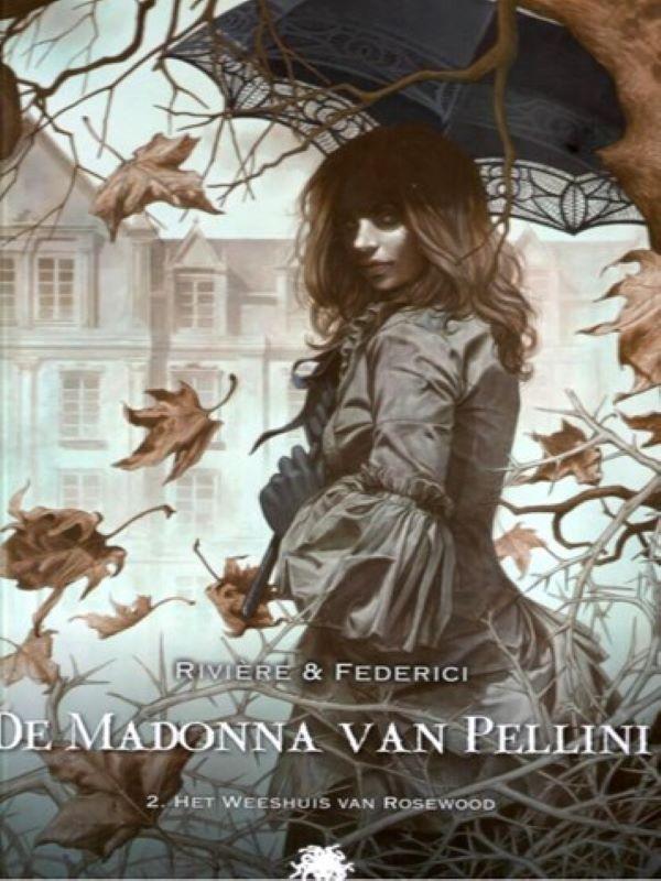 Madonna van Pellini 2- Het weeshuis van Rosewood