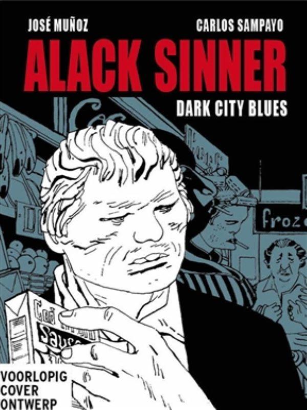 Alack Sinner 2- Dark City blues