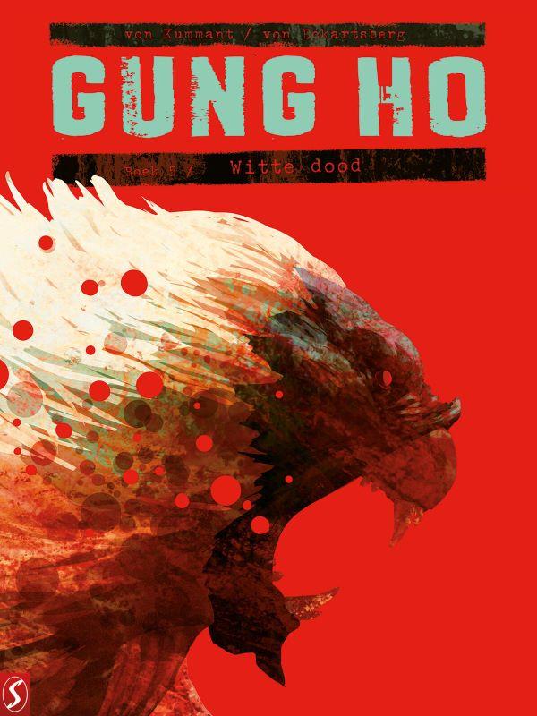 Gung Ho 5- Witte dood